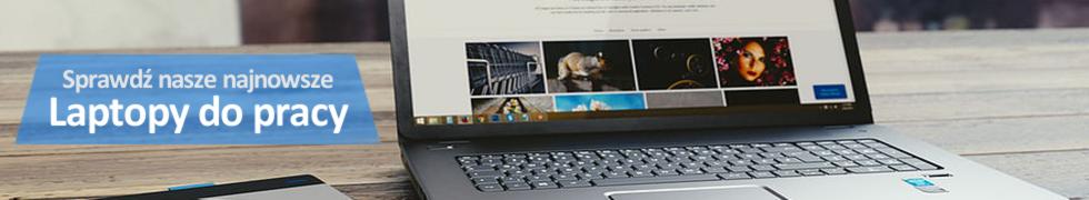 Najnowsze laptopy do pracy